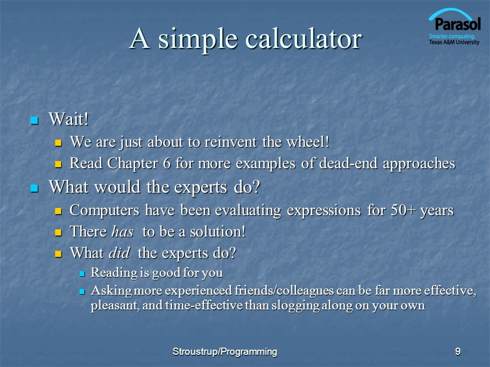A simple calculator Wait! What would the experts do