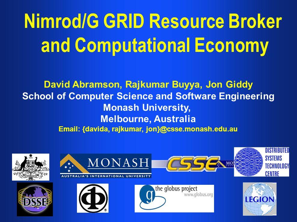Nimrod/G GRID Resource Broker and Computational Economy