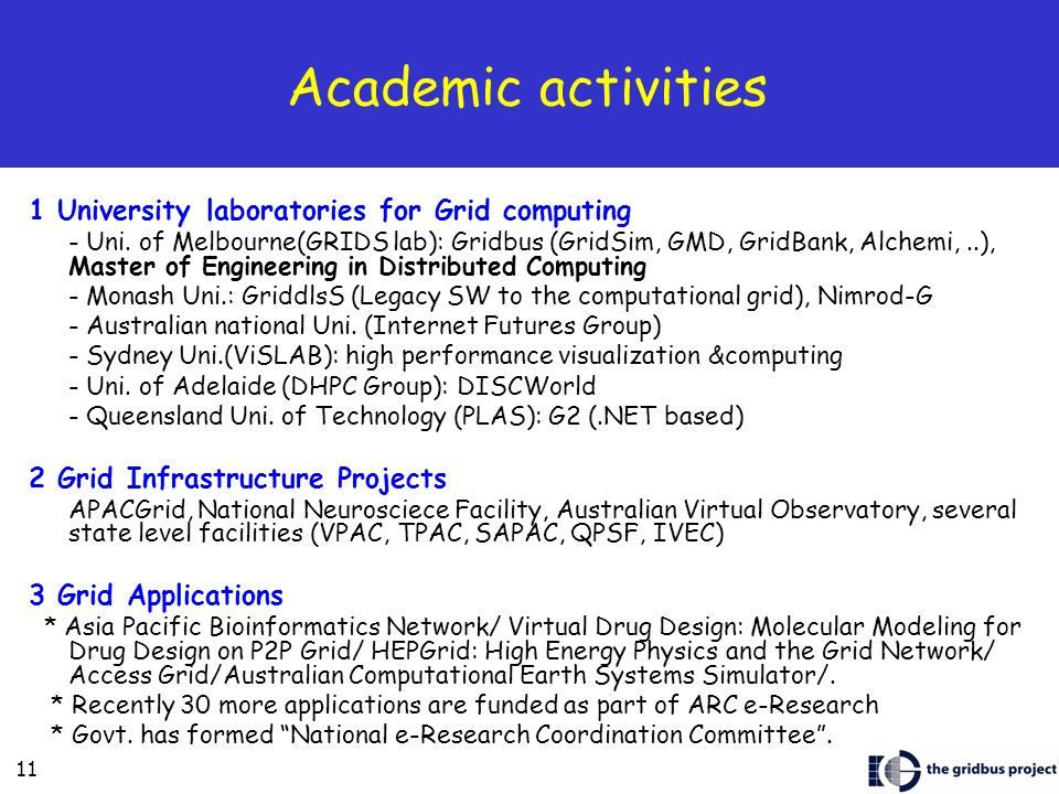 Academic activities 1 University laboratories for Grid computing