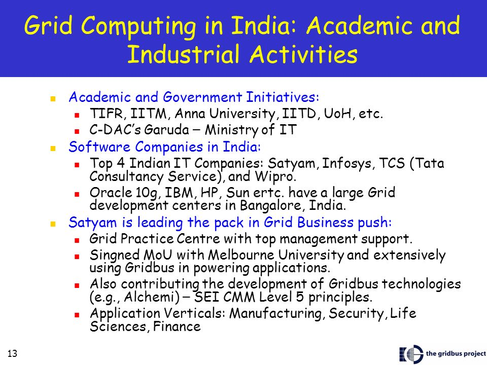 Grid Computing in India: Academic and Industrial Activities