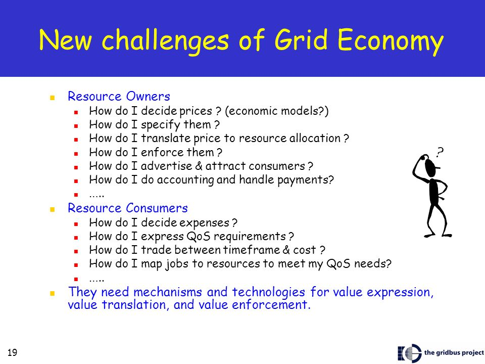 New challenges of Grid Economy