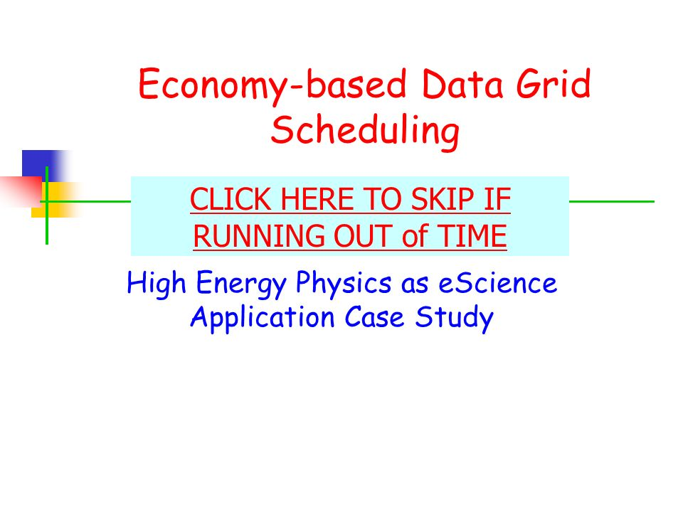 Economy-based Data Grid Scheduling