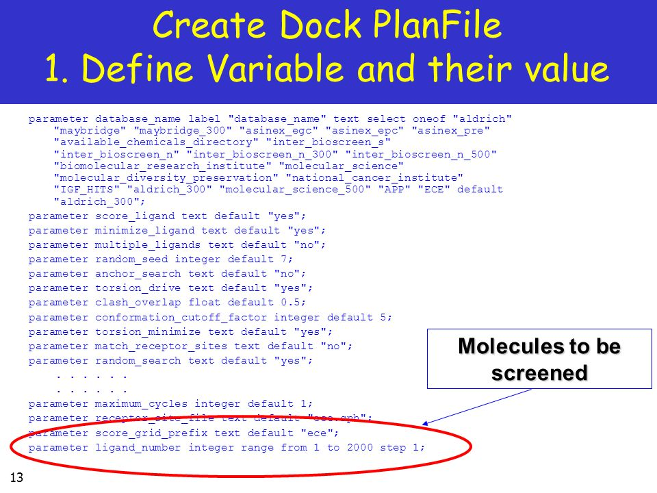 Create Dock PlanFile 1. Define Variable and their value