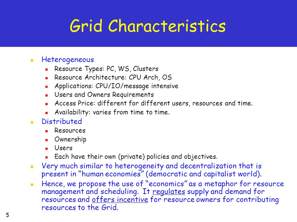 Grid Characteristics Heterogeneous Distributed
