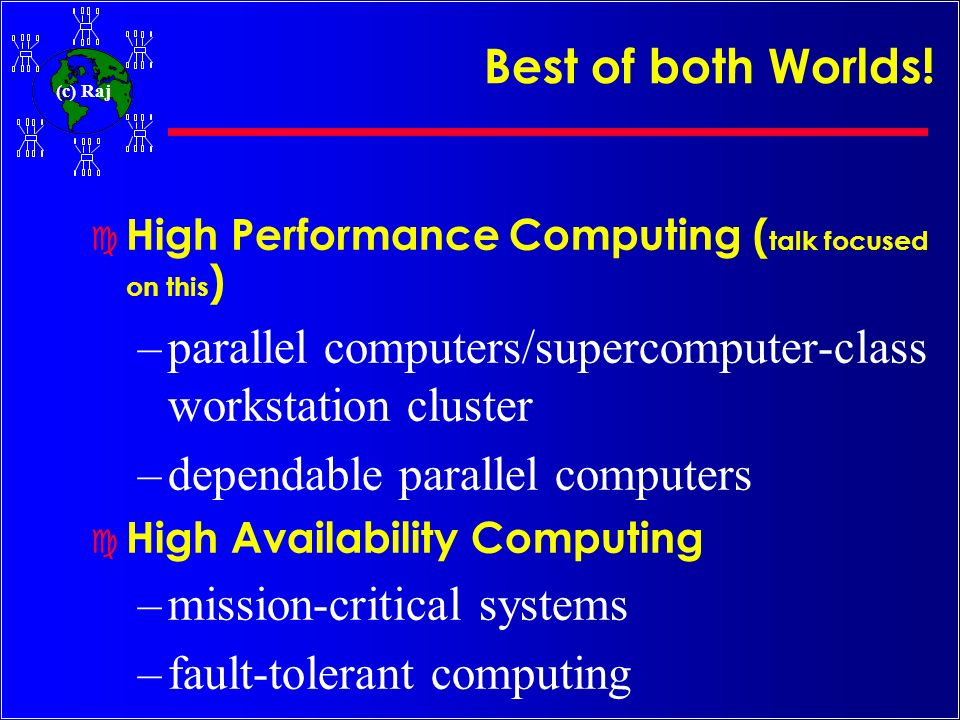parallel computers/supercomputer-class workstation cluster