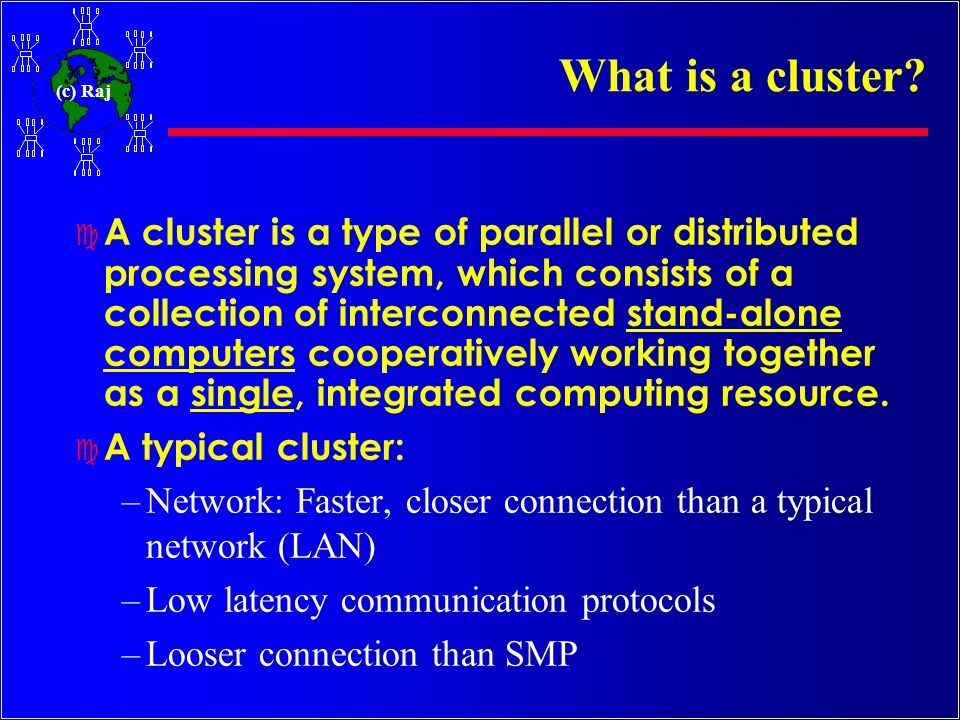 What is a cluster