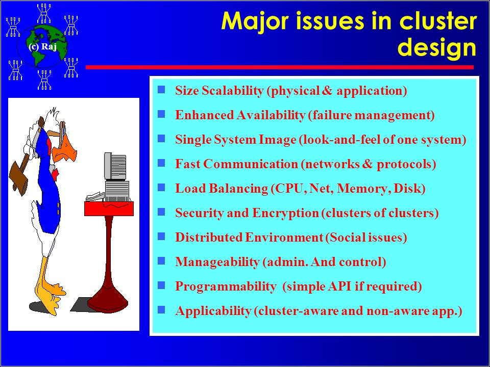Major issues in cluster design
