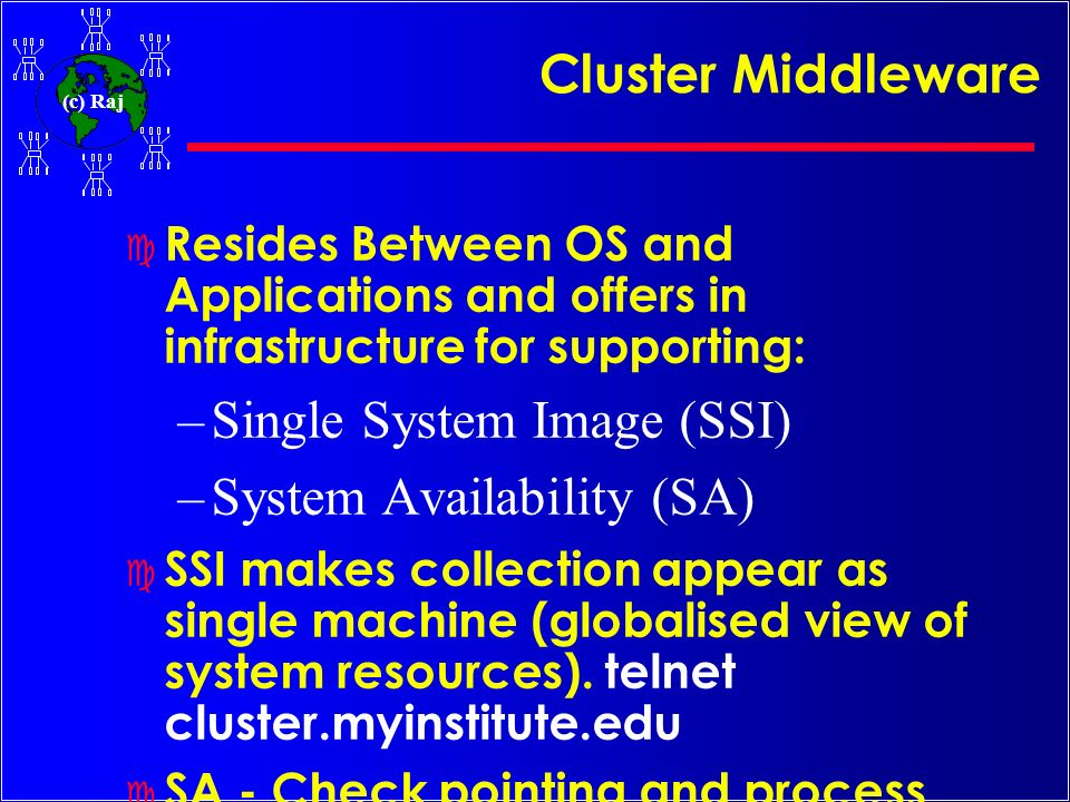 Single System Image (SSI) System Availability (SA)