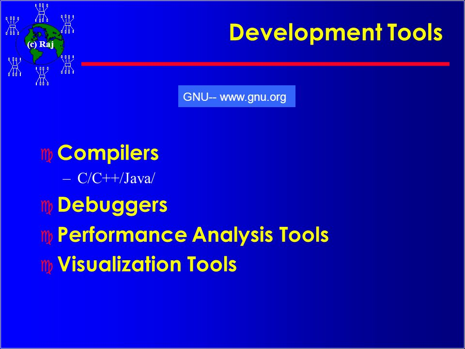 Development Tools Compilers Debuggers Performance Analysis Tools