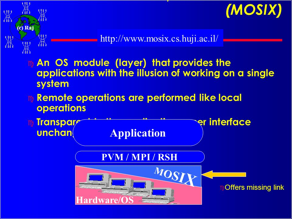 Multicomputer OS for UNIX (MOSIX)