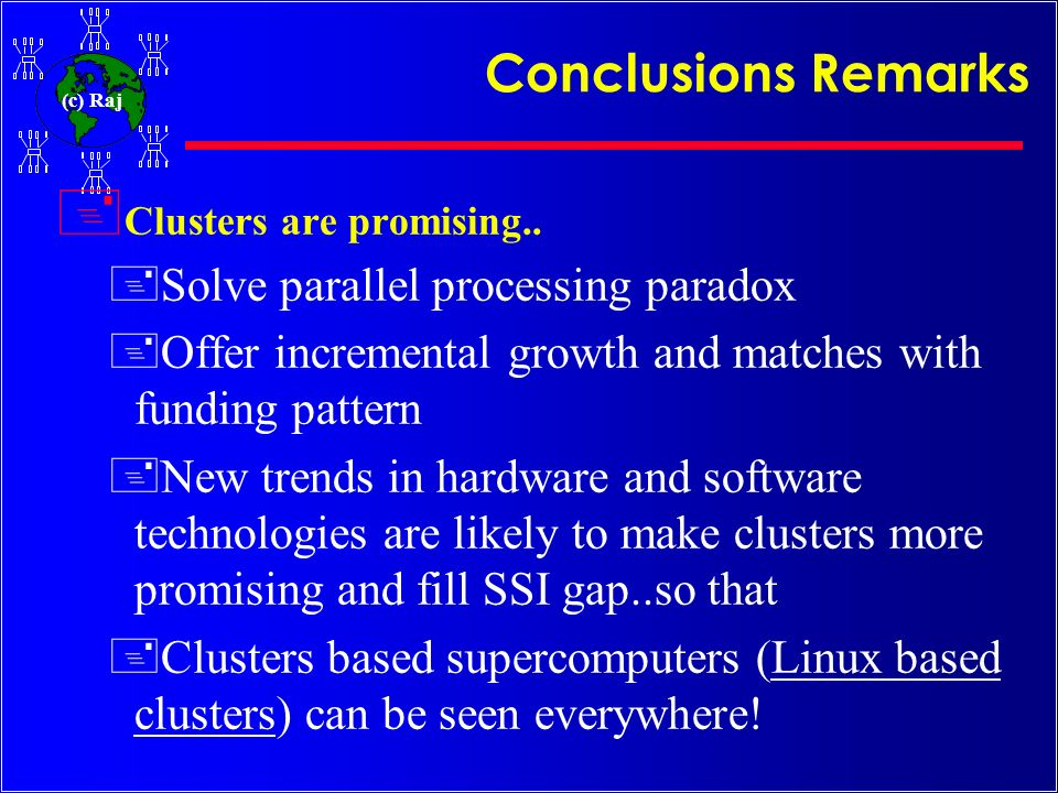 Conclusions Remarks Solve parallel processing paradox