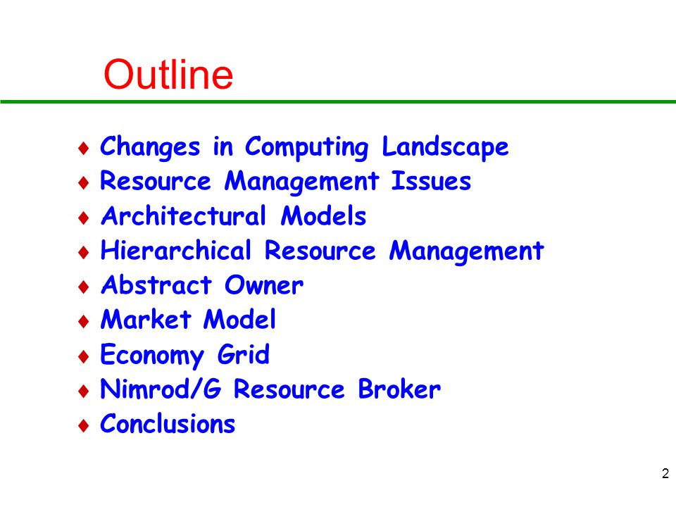 Outline Changes in Computing Landscape Resource Management Issues