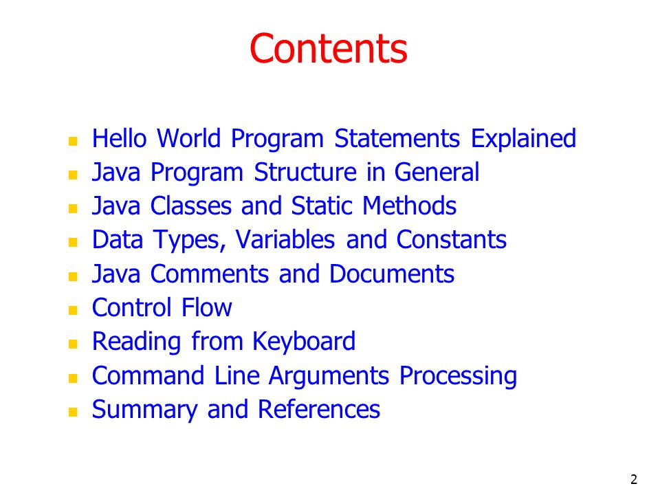 Contents Hello World Program Statements Explained