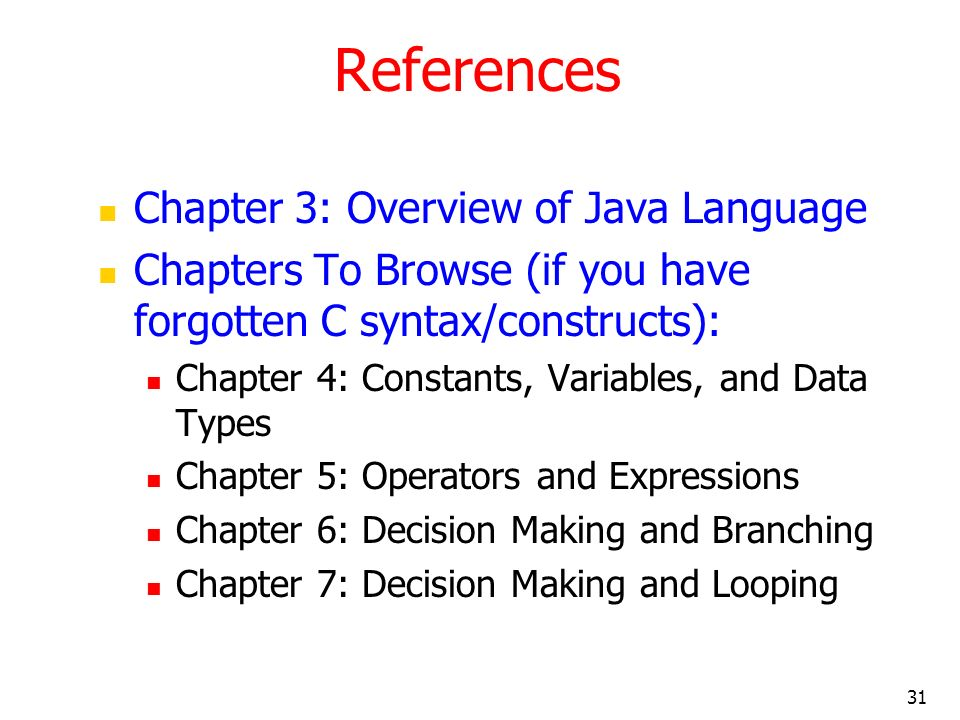 References Chapter 3: Overview of Java Language