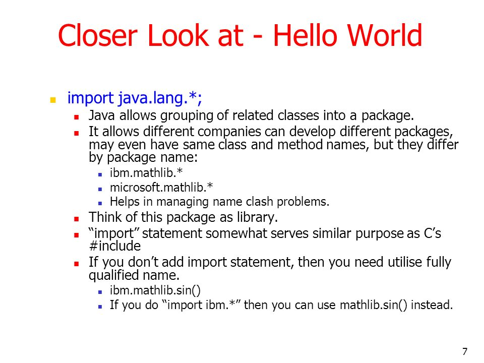 Closer Look at - Hello World