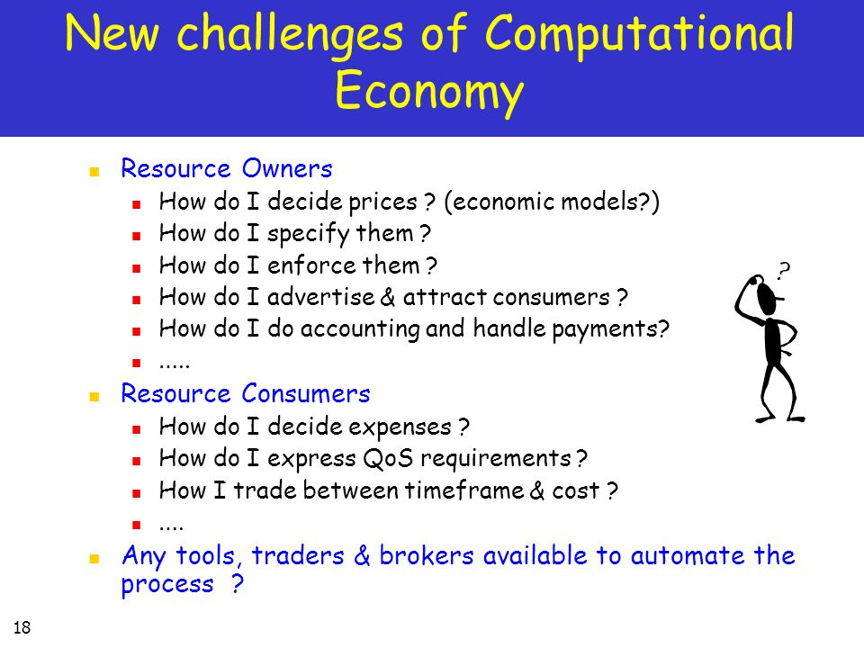 New challenges of Computational Economy