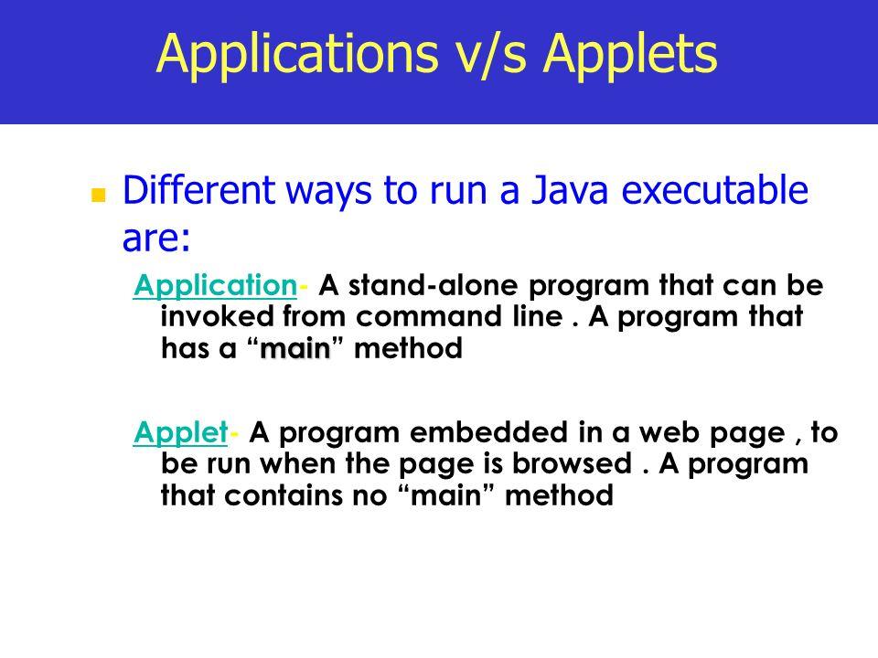 Applications v/s Applets