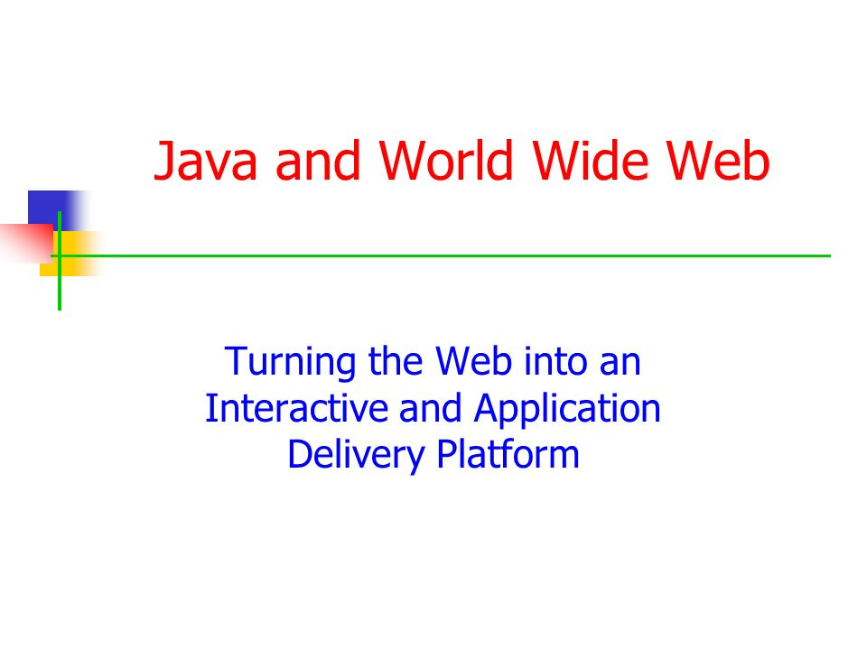 Turning the Web into an Interactive and Application Delivery Platform