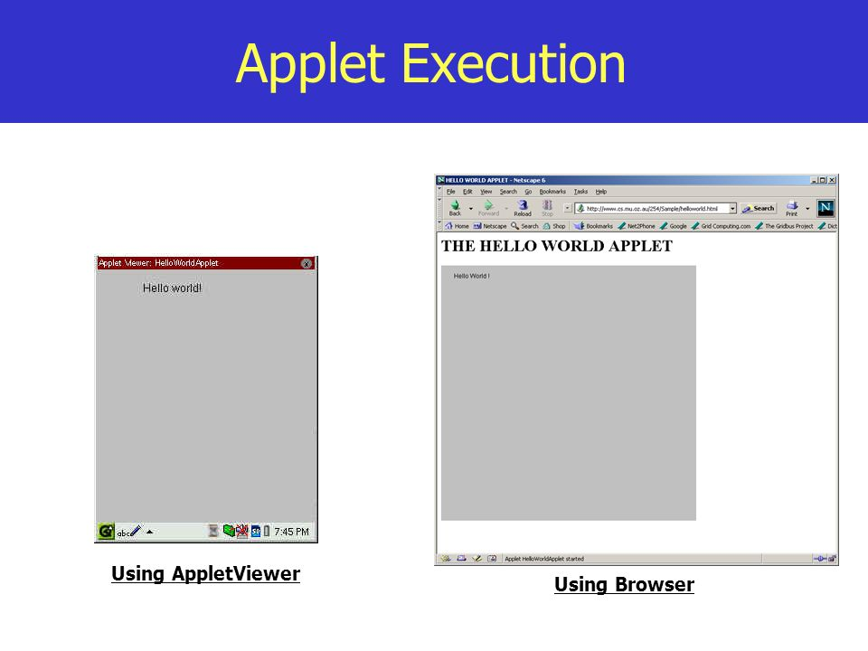 Applet Execution Using AppletViewer Using Browser