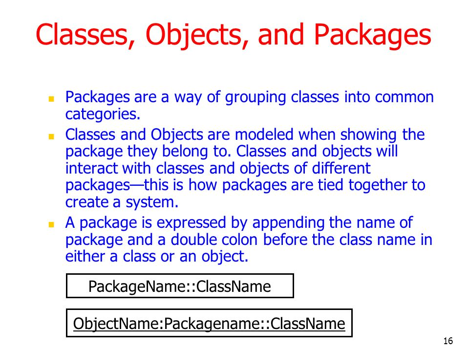 Classes, Objects, and Packages