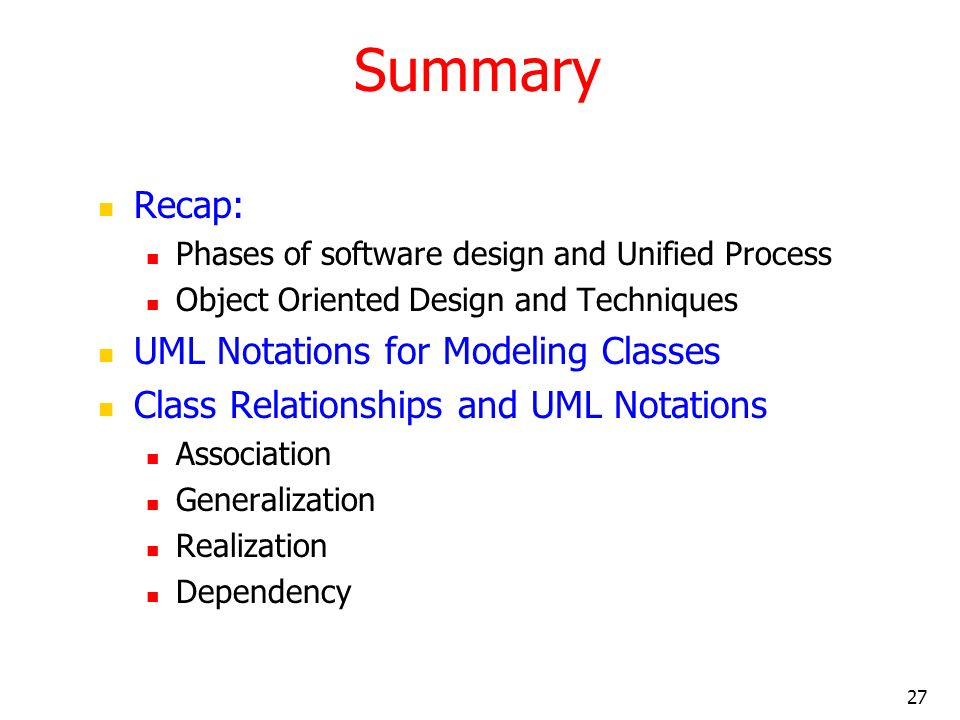 Summary Recap: UML Notations for Modeling Classes