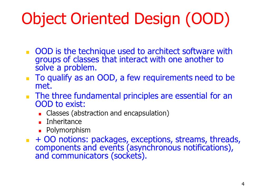 Object Oriented Design (OOD)