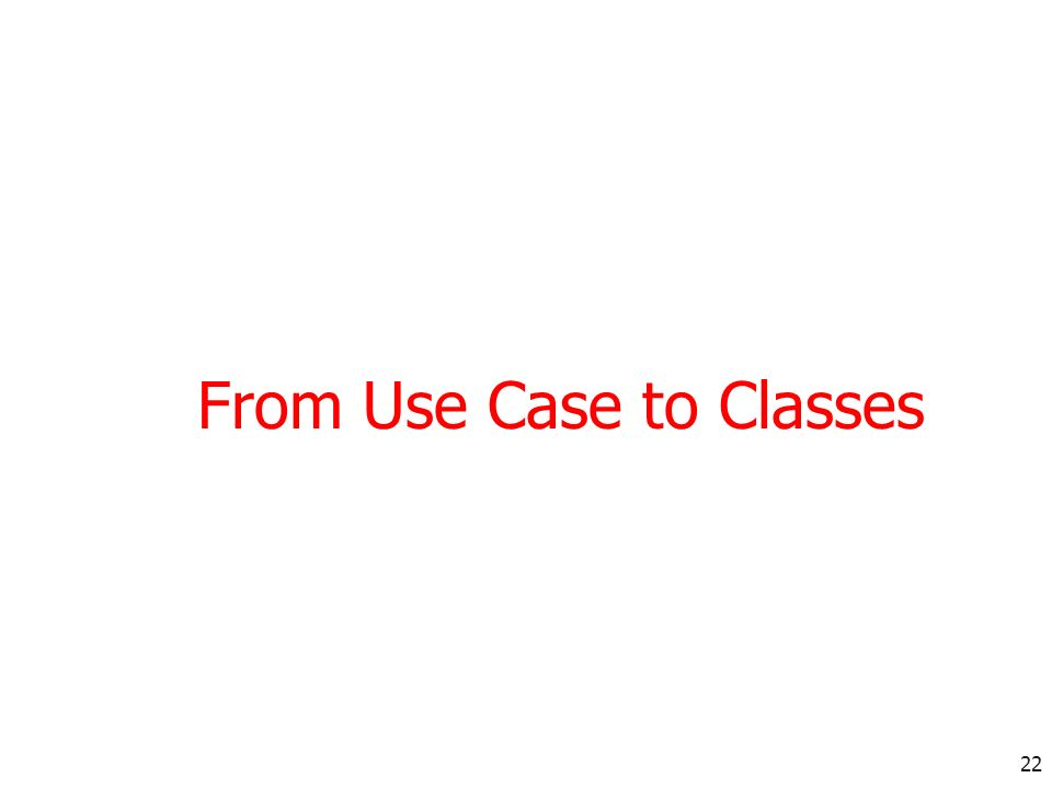 From Use Case to Classes