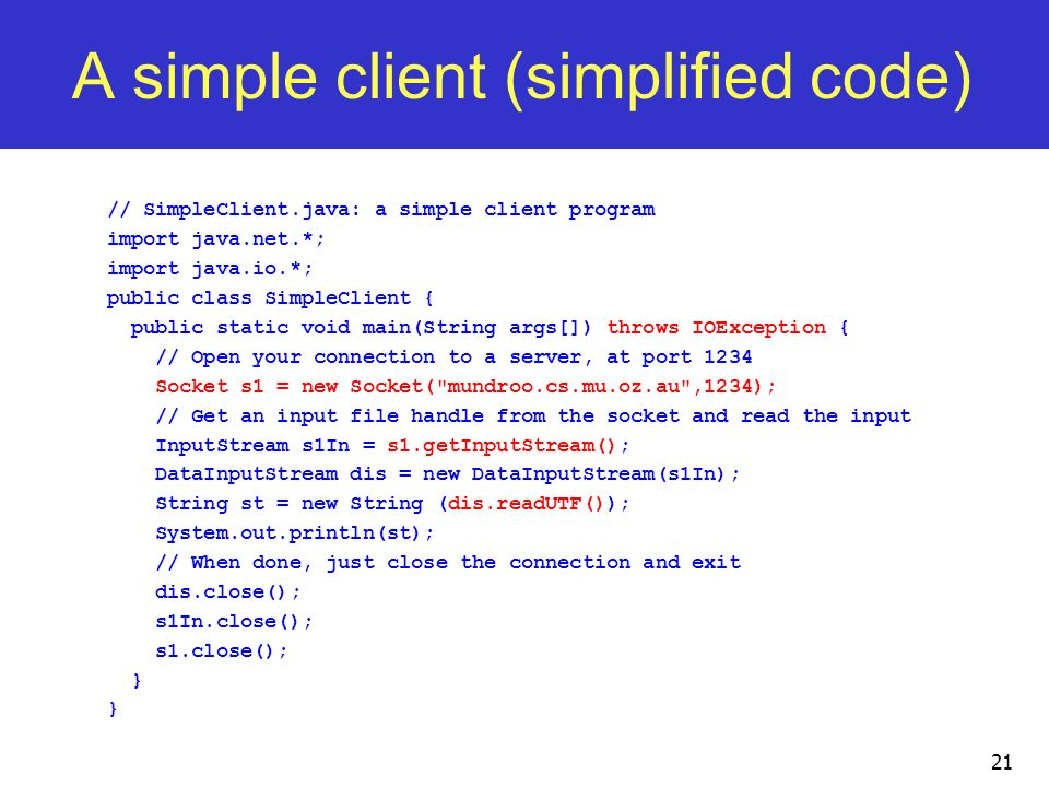 A simple client (simplified code)