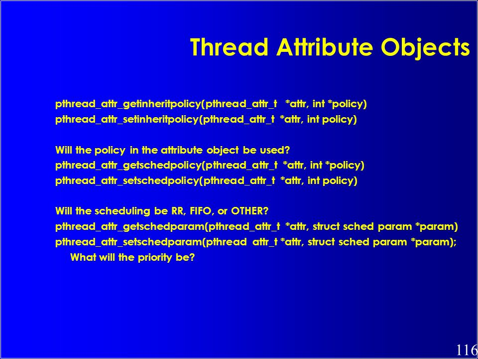 Thread Attribute Objects