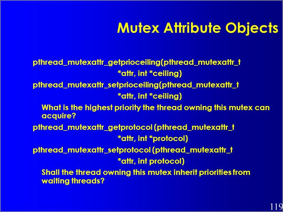 Mutex Attribute Objects