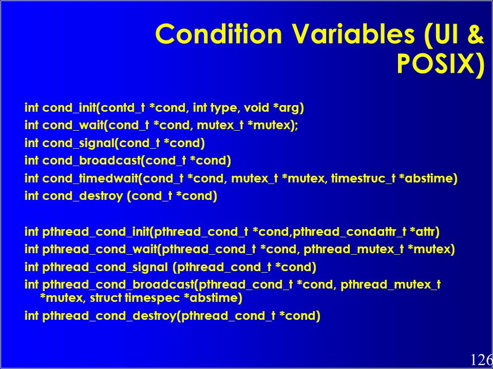 Condition Variables (UI & POSIX)