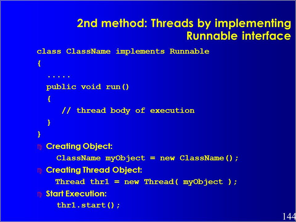 2nd method: Threads by implementing Runnable interface