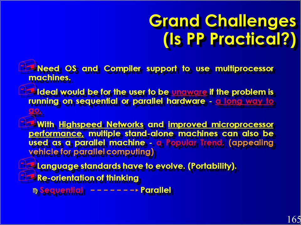 Grand Challenges (Is PP Practical )