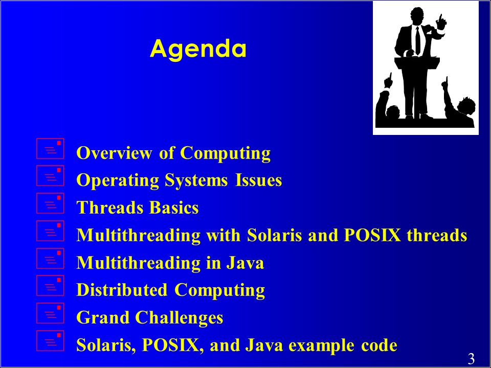 Agenda Overview of Computing Operating Systems Issues Threads Basics