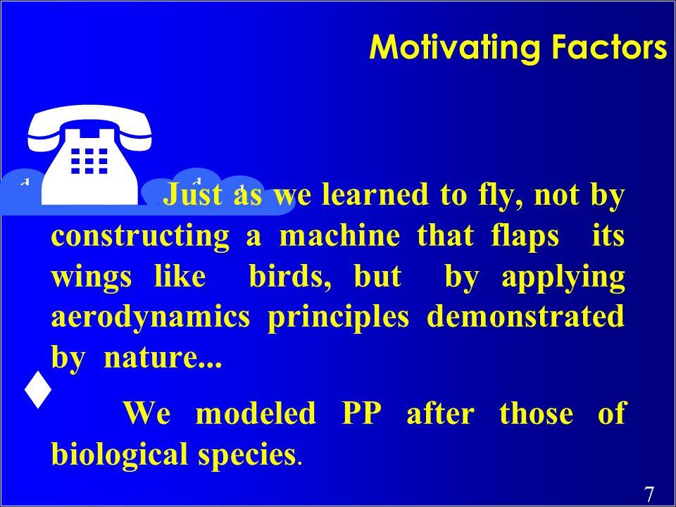 We modeled PP after those of biological species.