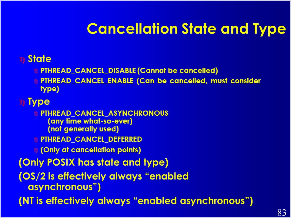 Cancellation State and Type