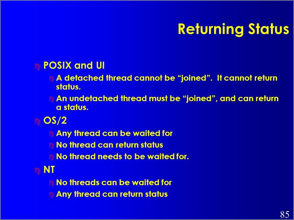 Returning Status POSIX and UI OS/2 NT