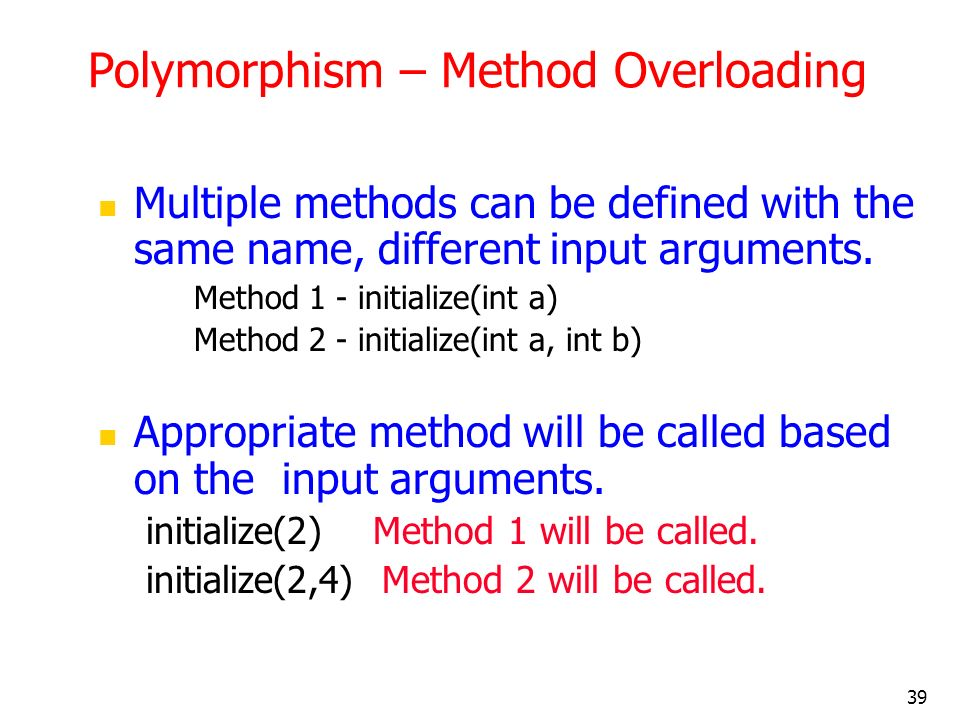 Polymorphism – Method Overloading