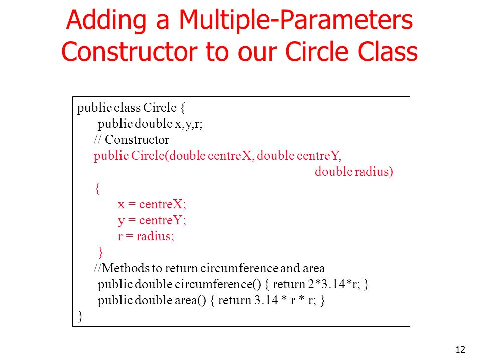 Adding a Multiple-Parameters Constructor to our Circle Class
