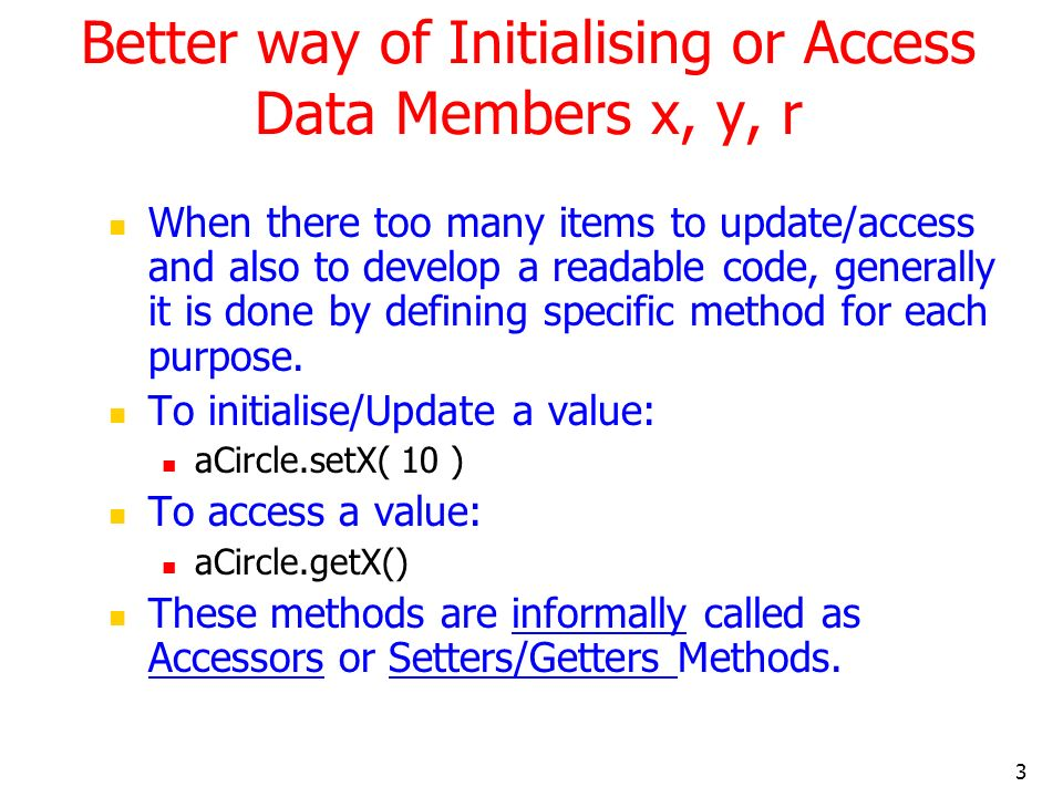 Better way of Initialising or Access Data Members x, y, r