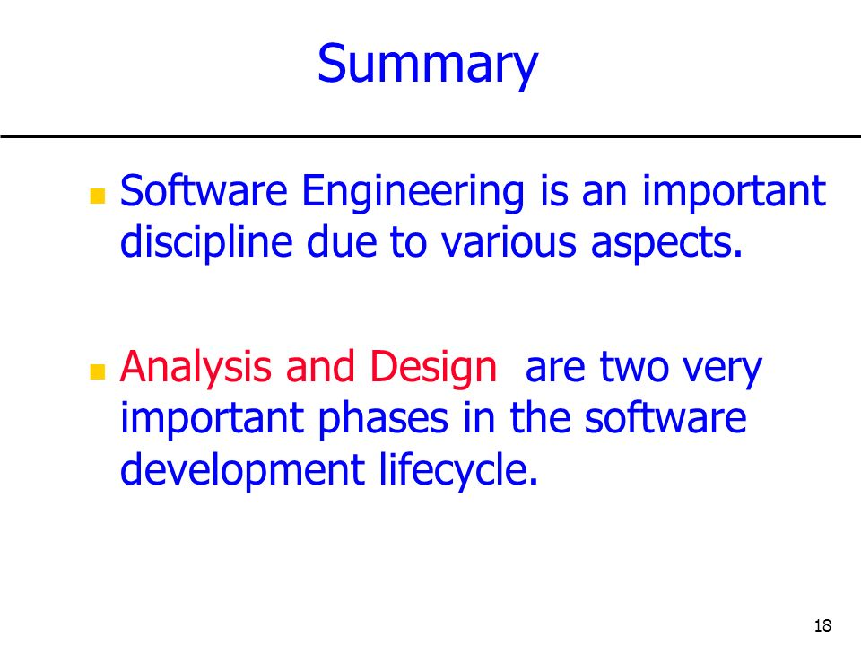 Summary Software Engineering is an important discipline due to various aspects.