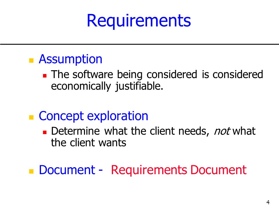 Requirements Assumption Concept exploration