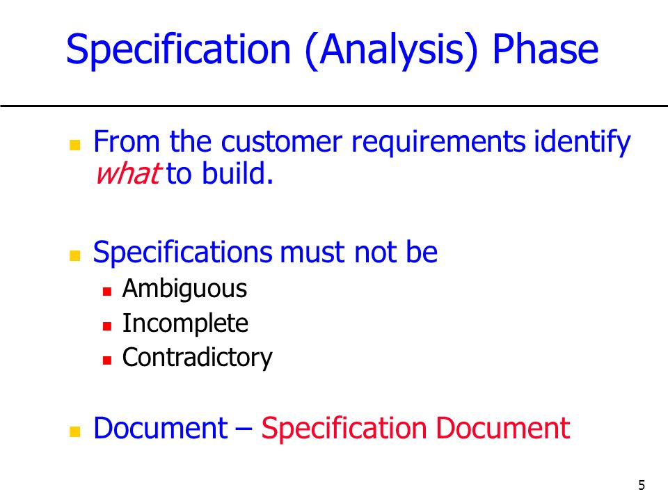 Specification (Analysis) Phase