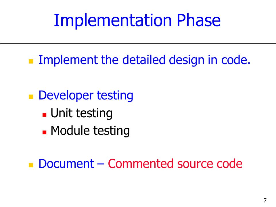 Implementation Phase Implement the detailed design in code.