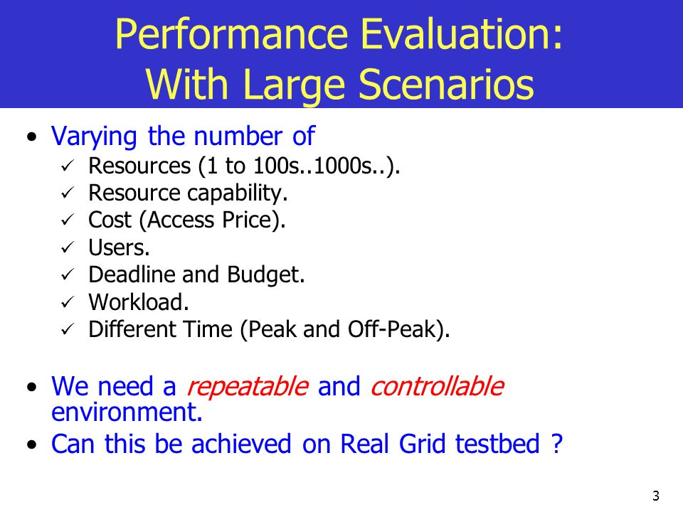 Performance Evaluation: With Large Scenarios