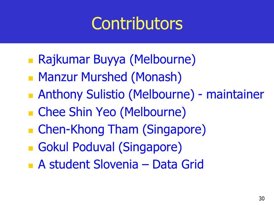 Contributors Rajkumar Buyya (Melbourne) Manzur Murshed (Monash)