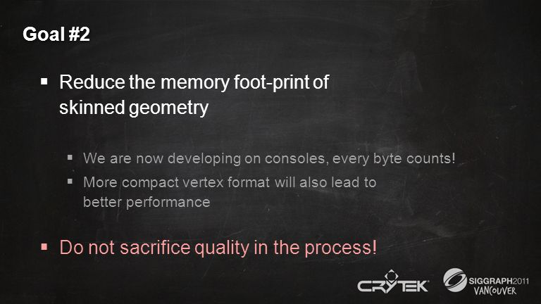 Reduce the memory foot-print of skinned geometry