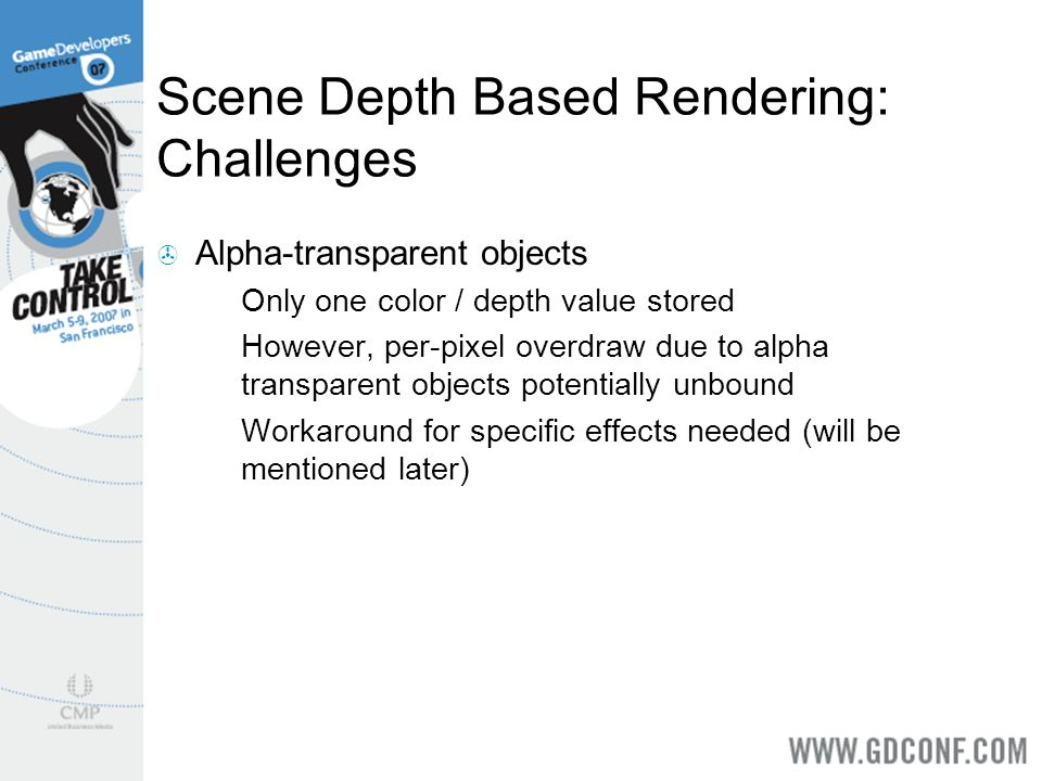 Scene Depth Based Rendering: Challenges