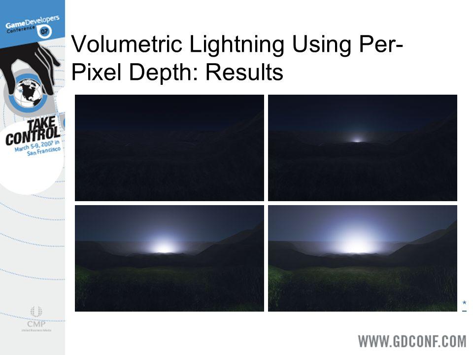 Volumetric Lightning Using Per-Pixel Depth: Results