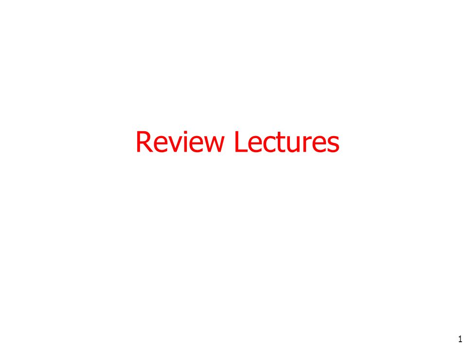 Review Lectures